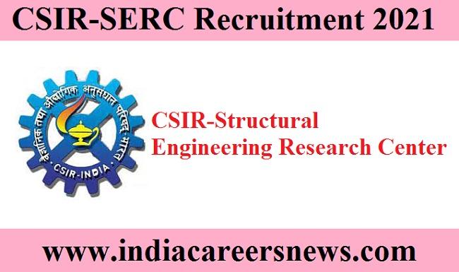 CSIR-SERC Chennai Recruitment