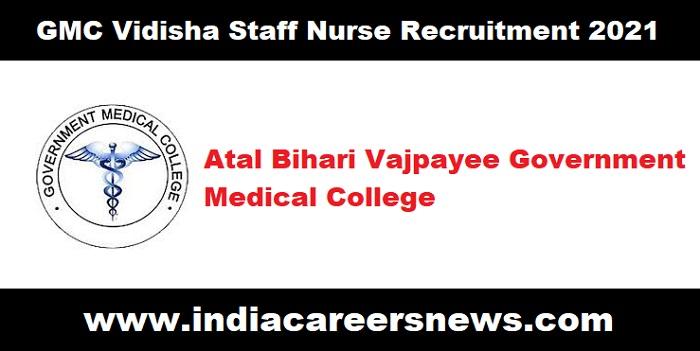 GMC Vidisha Staff Nurse Recruitment