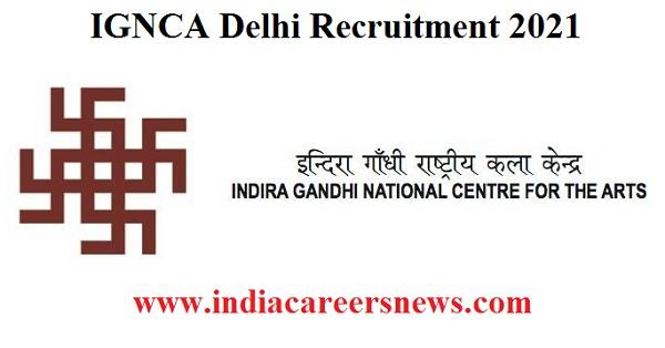 IGNCA Delhi Recruitment
