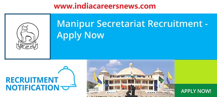 Manipur Secretariat Recruitment