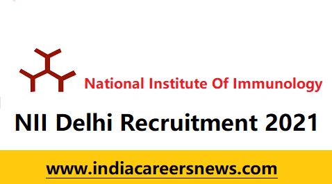 NII Delhi Recruitment