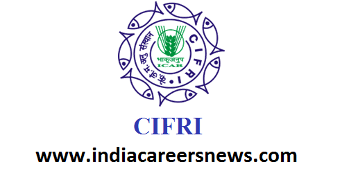CIFRI Kolkata Recruitment