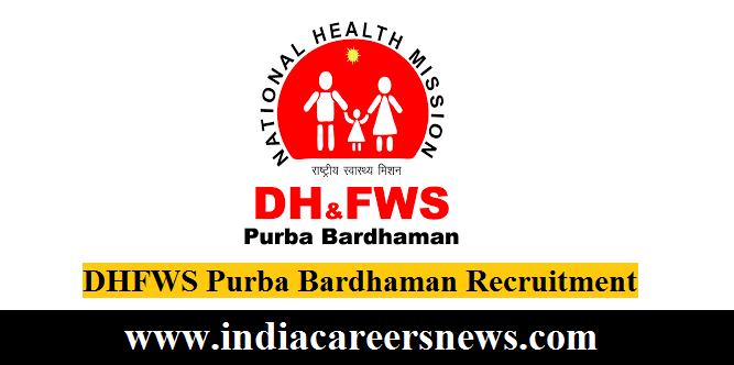 DHFWS Purba Bardhaman Recruitment
