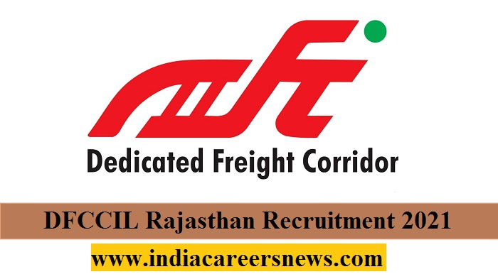 DFCCIL Rajasthan Recruitment