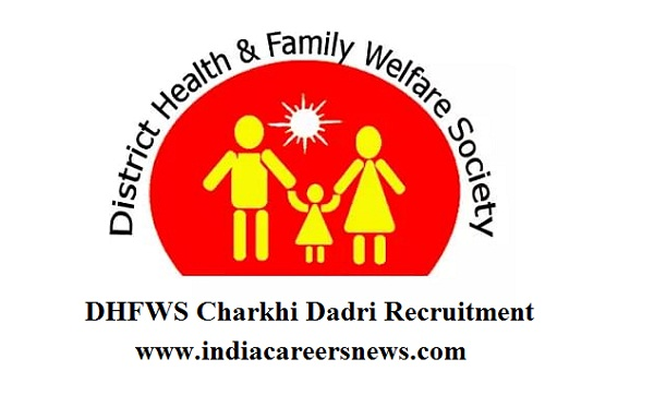 DHFWS Charkhi Dadri Recruitment