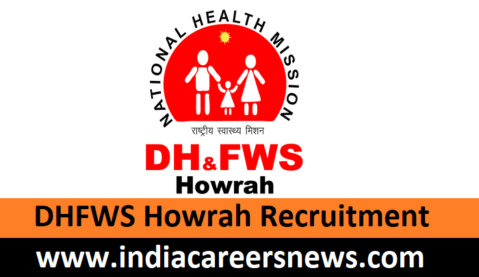 DHFWS Howrah Recruitment
