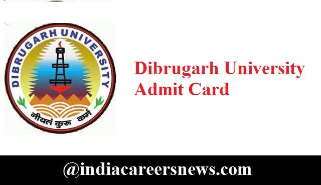 Dibrugarh University Admit Card