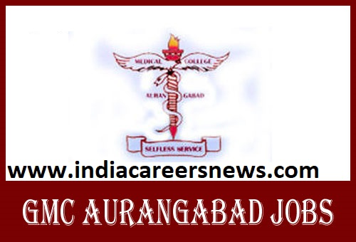 GMC Aurangabad Recruitment