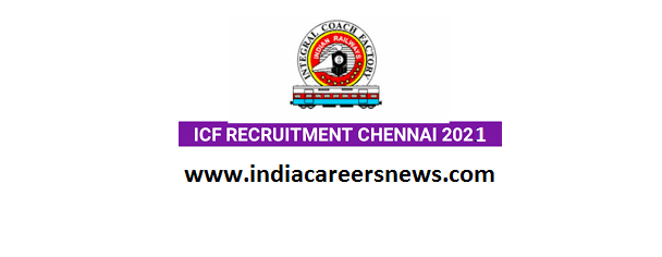 ICF Chennai Recruitment
