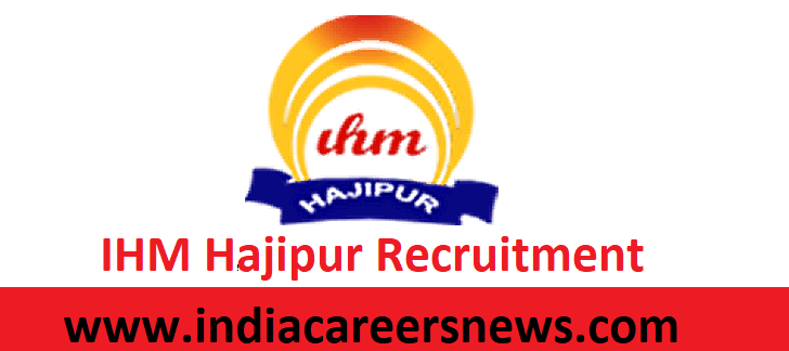 IHM Hajipur Recruitment