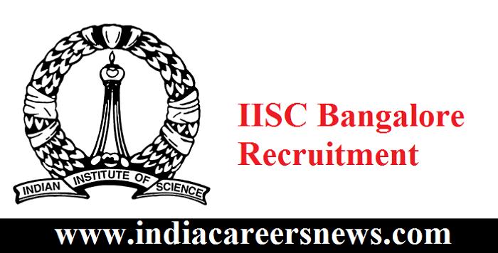 IISC Bangalore Recruitment