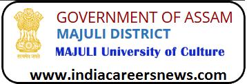 Majuli University of Culture recruitment