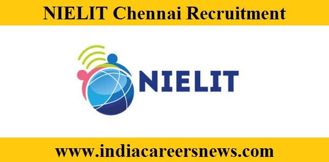 NIELIT Chennai Recruitment