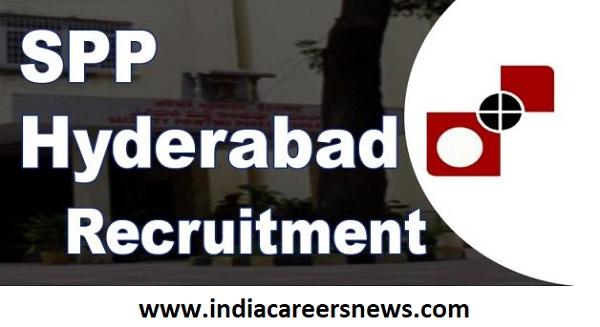 SPP Hyderabad Recruitment