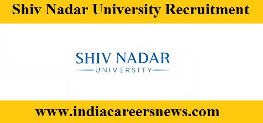 Shiv Nadar University Recruitment