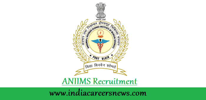 ANIIMS Recruitment