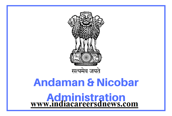 Andaman And Nicobar Administration Recruitment