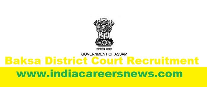 Baksa District Court Recruitment