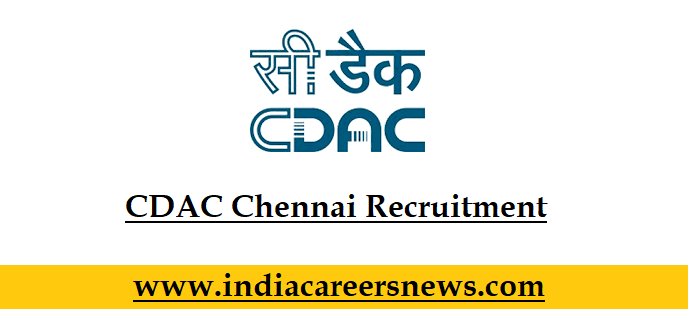 CDAC Chennai Recruitment