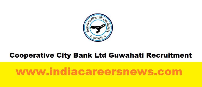 Cooperative City Bank Ltd Guwahati Recruitment