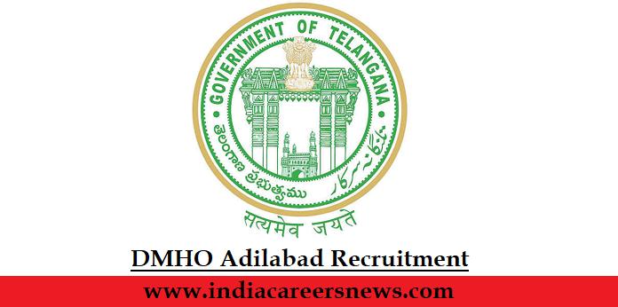 DMHO Adilabad Recruitment