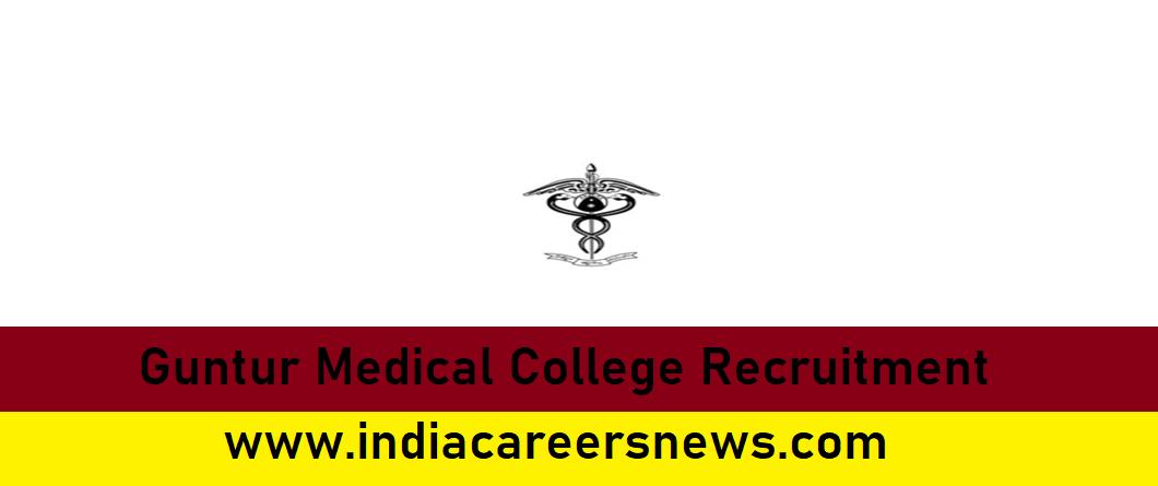 Guntur Medical College Recruitment