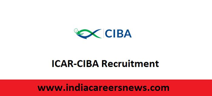 ICAR-CIBA Recruitment
