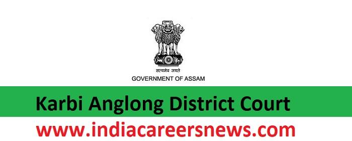 Karbi Anglong District Court Recruitment