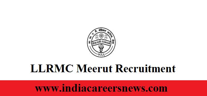 LLRMC Meerut Recruitment