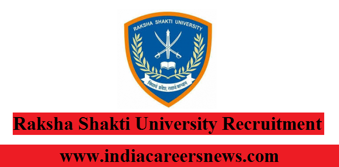 Raksha Shakti University Recruitment