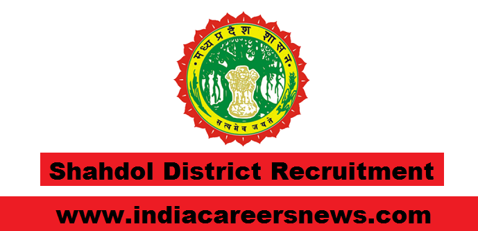 Shahdol District Recruitment